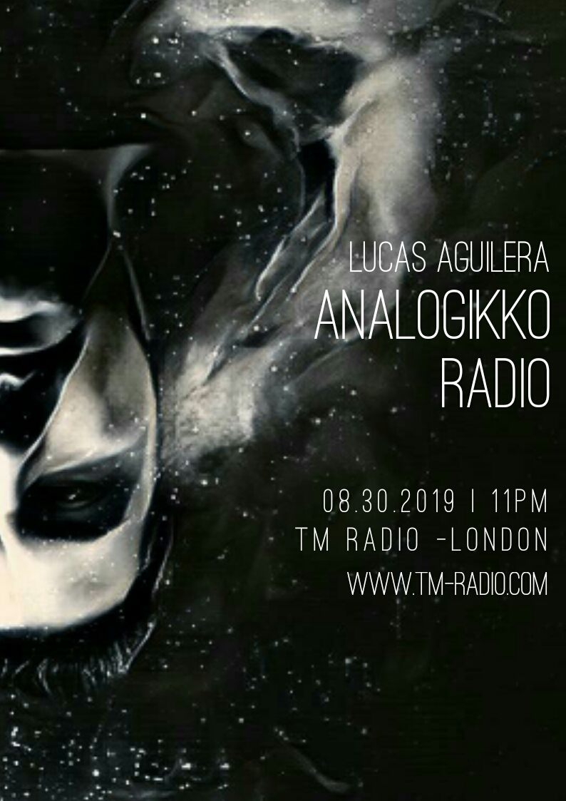 Analogikko Radio :: ANALOGIKKO RADIO BY LUCAS AGUILERA -TM RADIO - Episode 077 (aired on August 30th, 2019) banner logo