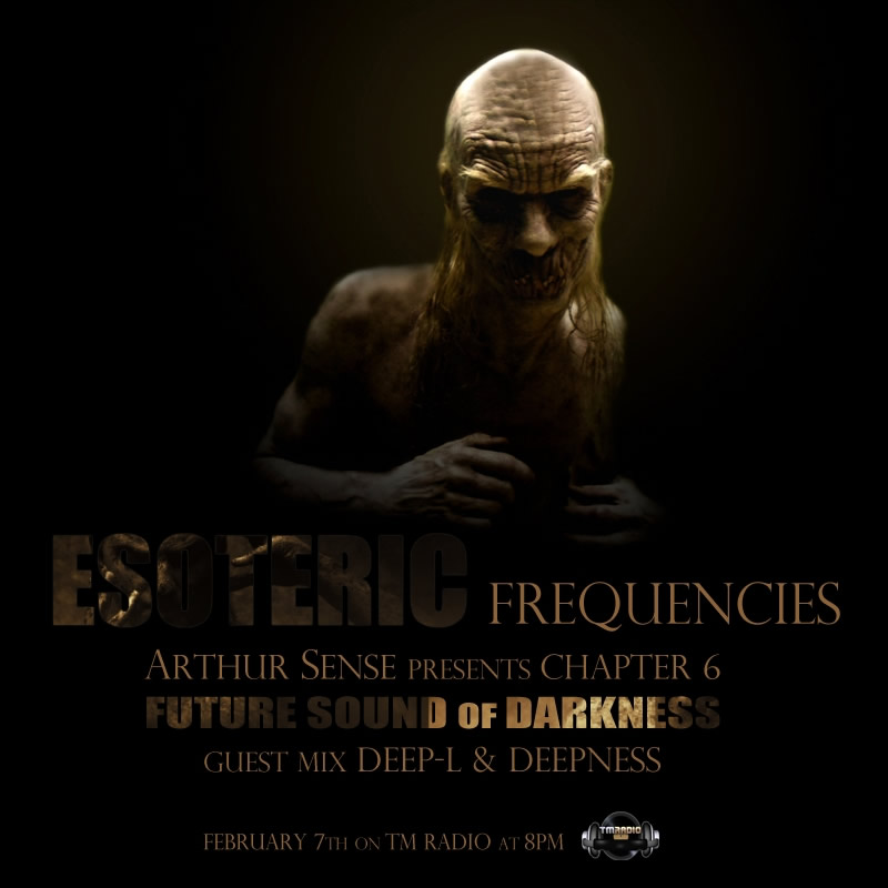 Esoteric Frequencies :: Future Sound Of Darkness (aired on February 7th, 2012) banner logo