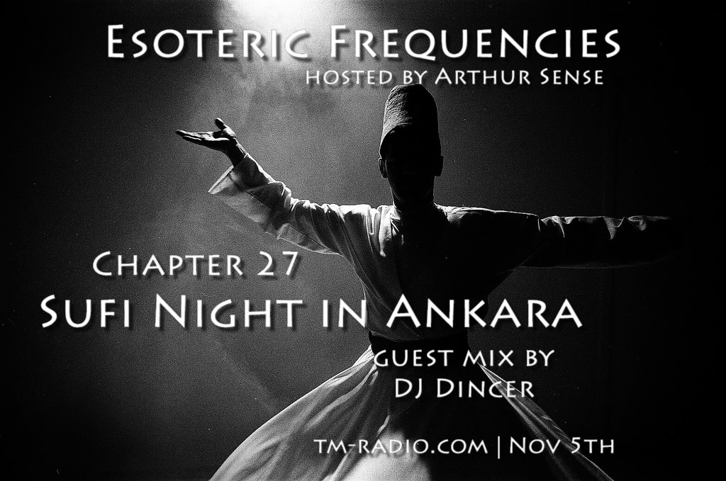 Esoteric Frequencies :: Sufi Night in Ankara (aired on November 5th, 2013) banner logo