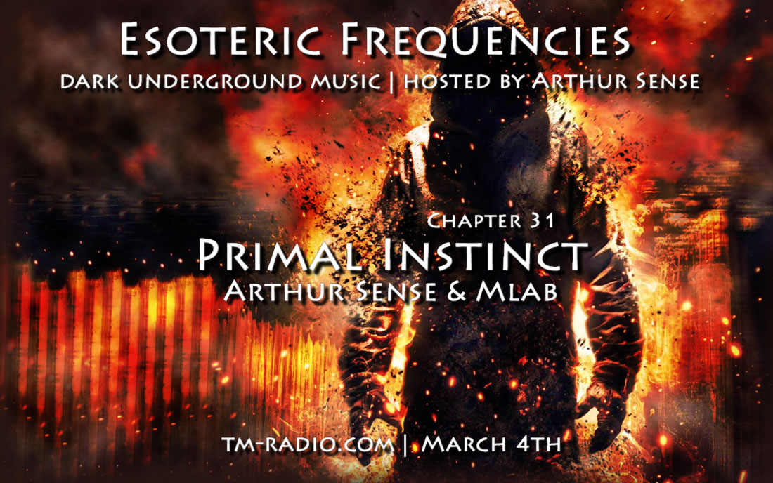 Esoteric Frequencies :: Primal Instinct (aired on March 4th, 2014) banner logo