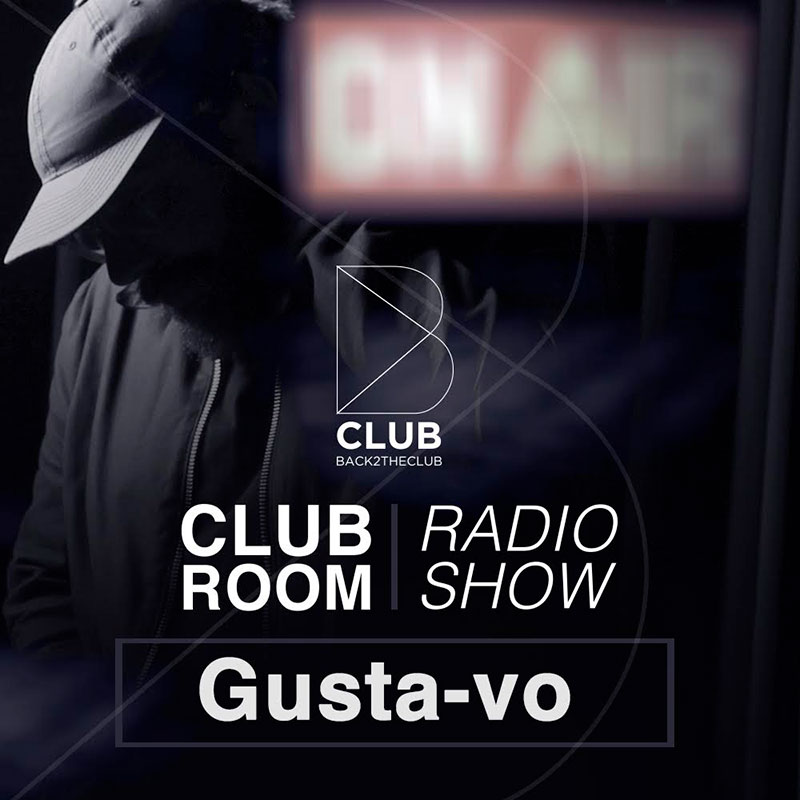 Back2TheClub :: Episode 007, hosted by Gusta-vo (aired on July 9th, 2018) banner logo