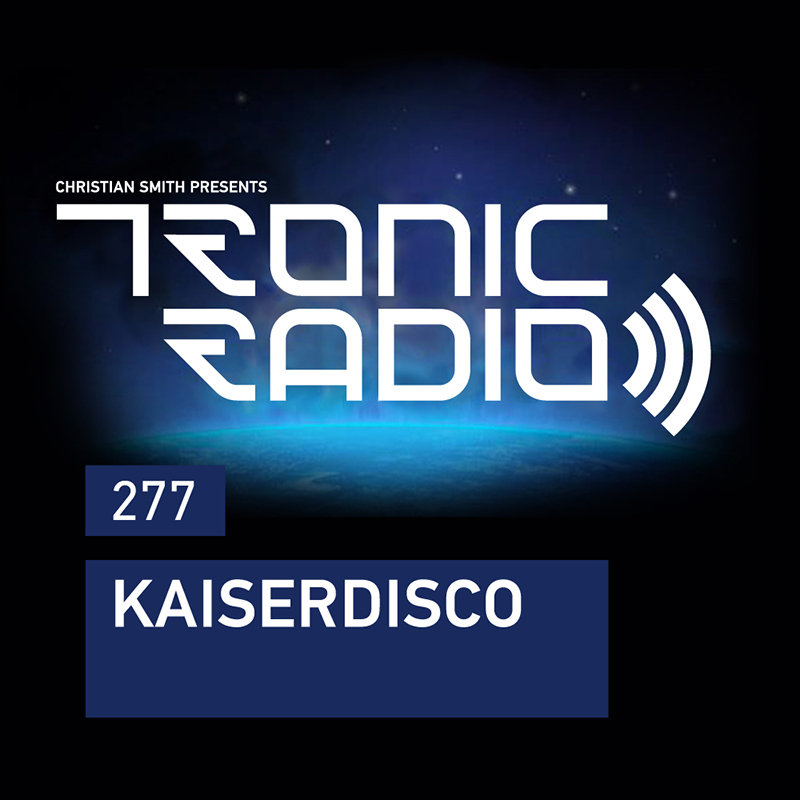 Tronic Radio :: Episode 277, guest Kaiserdisco presenting Another Dimension album (aired on November 17th, 2017) banner logo