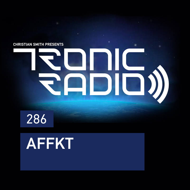 Tronic Radio :: Episode 286, guest mix AFFKT (aired on January 19th, 2018) banner logo