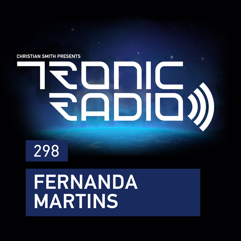 Tronic Radio :: Episode 298, guest mix Fernanda Martins (aired on April 13th, 2018) banner logo