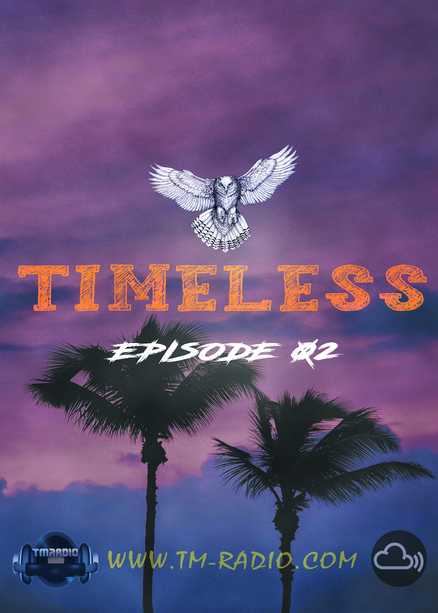 Timeless :: Cris Rosales - Timeless Radioshow Ep. 02 - 05-01-2021 (aired on January 5th) banner logo