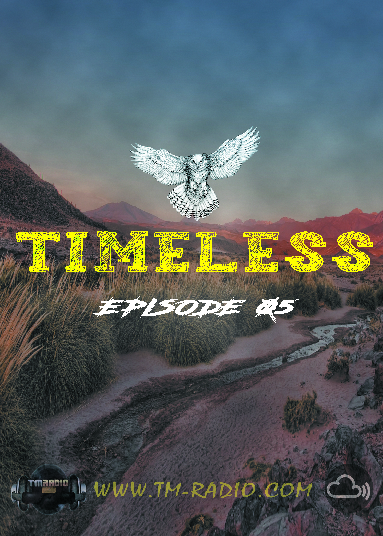 Timeless :: Cris Rosales - Timeless Radioshow Ep. 05 - 06-04-2021 (aired on April 6th) banner logo