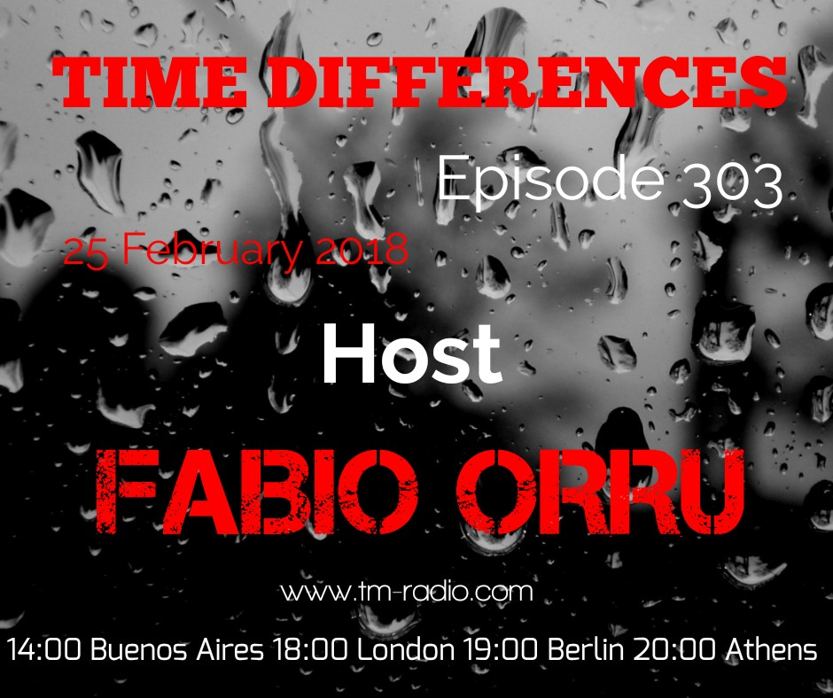 Time Differences :: Episode 303, with Fabio Orru (aired on February 25th, 2018) banner logo