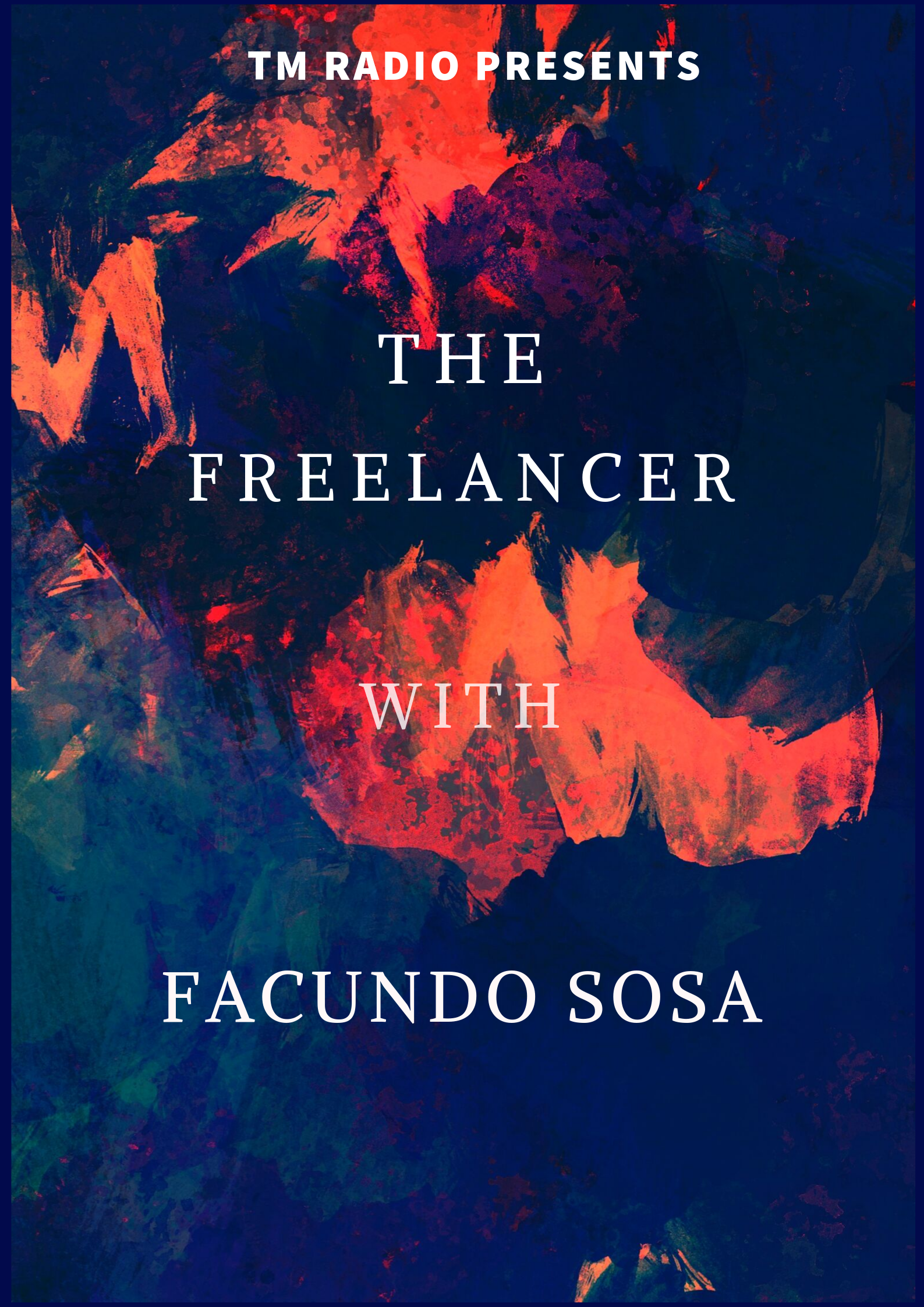 The Freelancer :: Episode 024 (aired on August 29th) banner logo