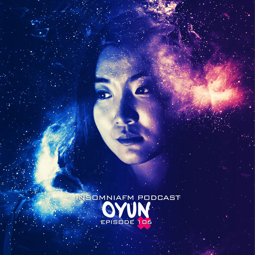 Insomniafm Podcast :: Episode 106 with Oyun (aired on March 2nd, 2018) banner logo