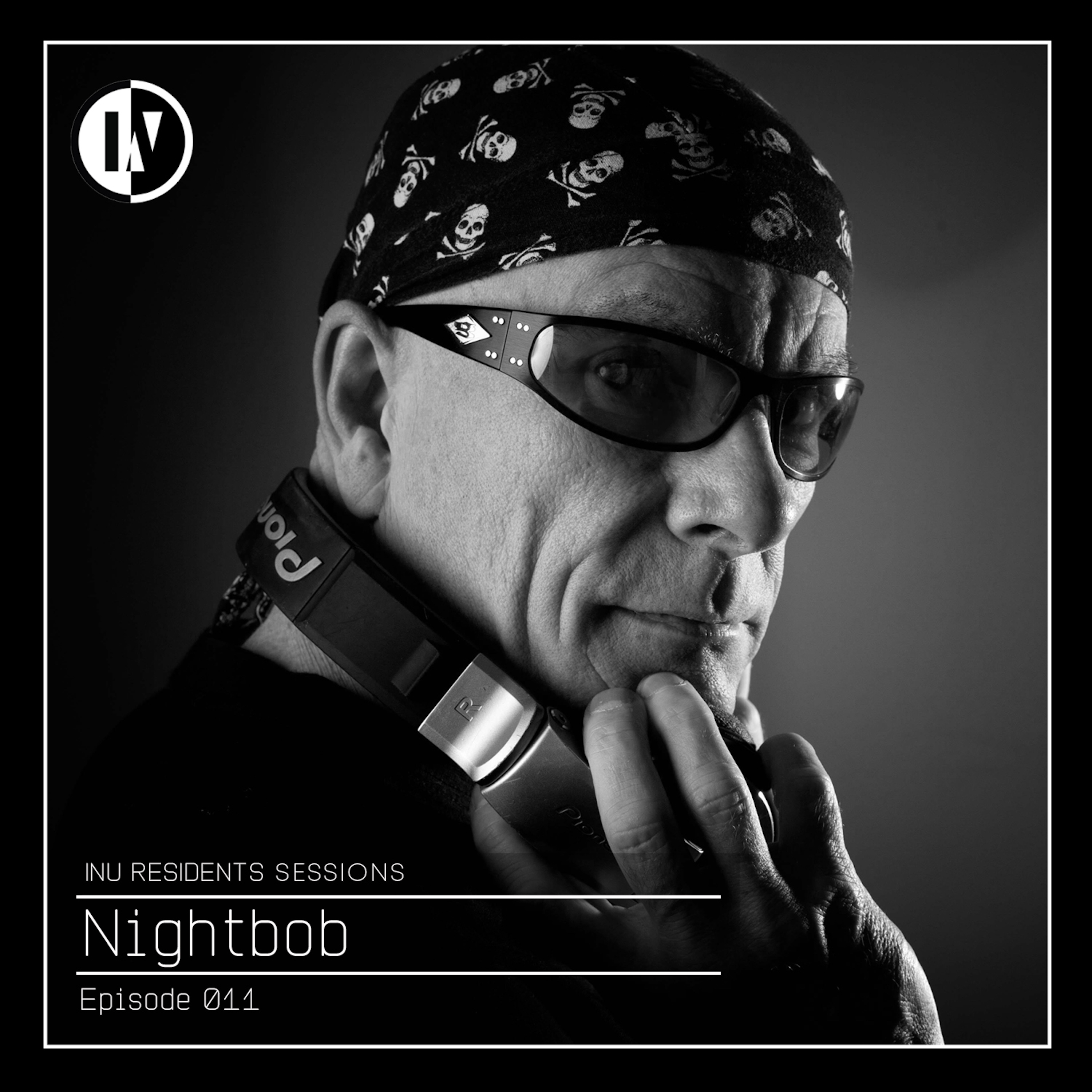 INU Residents Sessions 011 - Nightbob (from August 23rd, 2020)