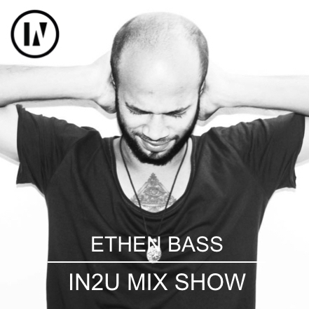 INU Residents Sessions :: IN2U | 054 | Ethen Bass (aired on April 26th, 2020) banner logo