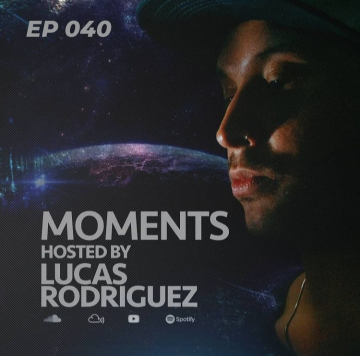Moments :: Lucas Rodriguez - Moments #040 (Apr 2021) (aired on April 24th) banner logo