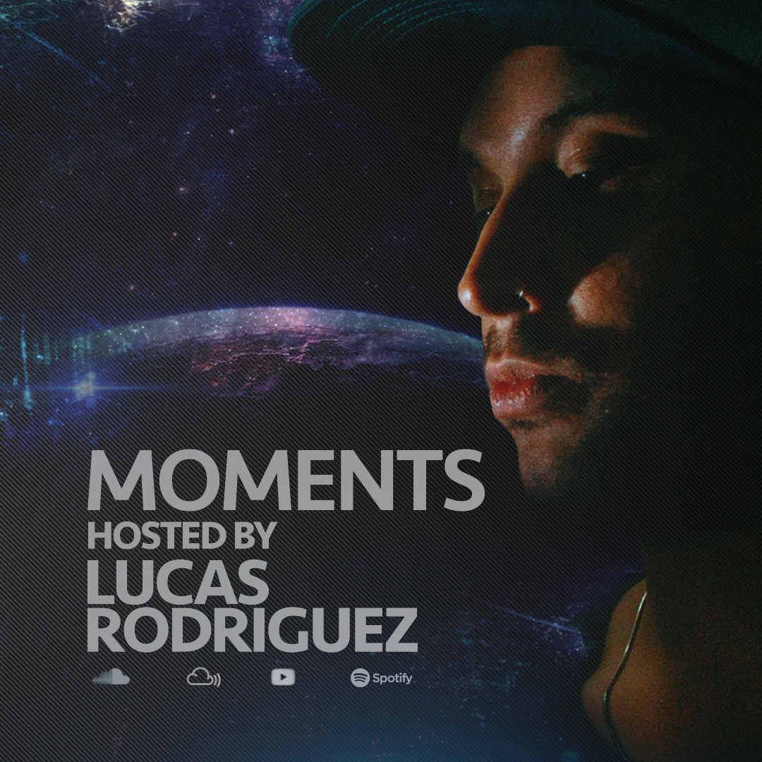 Moments :: Lucas Rodriguez - Moments #033 (Sep 2020) (aired on September 26th, 2020) banner logo