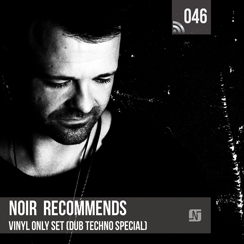 Noir Recommends :: Episode 046, live at The Black Lab, Dub Techno Special (aired on January 2nd, 2018) banner logo
