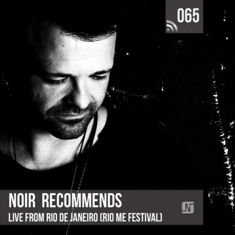 Noir Recommends :: Episode 065, live at Rio Me festival (Rio de Janeiro) (aired on May 15th, 2018) banner logo