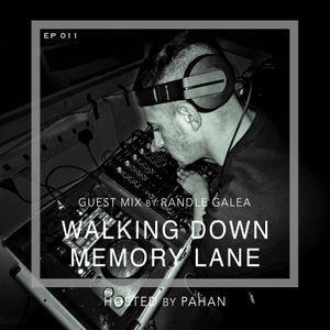 Walking Down Memory Lane :: Episode 011 Guest mix by Randle Galea (aired on January 27th, 2020) banner logo