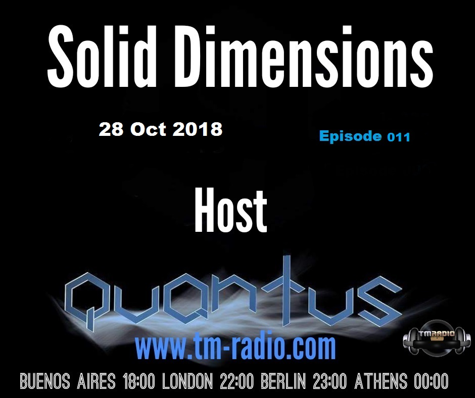 Solid Dimensions 011 on TM Radio - 28-Oct-2018 (from October 28th, 2018)