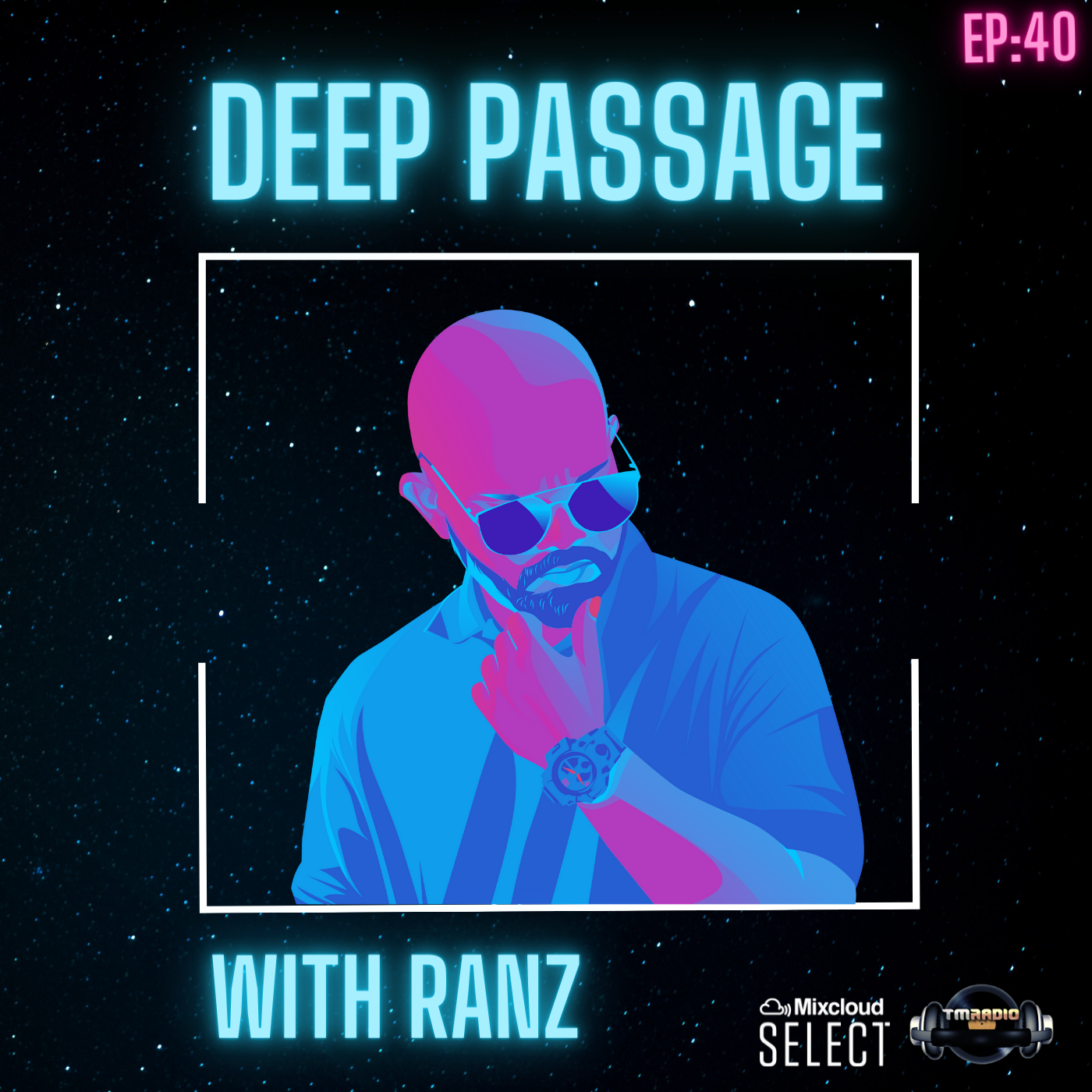 DEEP PASSAGE WITH RANZ   TM RADIO SHOW   EP 040   EXCLUSIVE MIX (from September 20th)