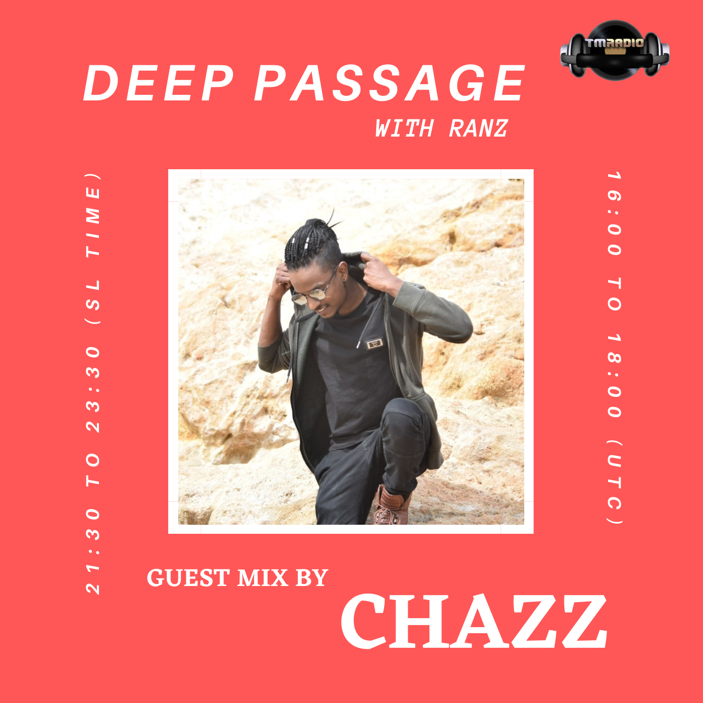 Next Episode DEEP PASSAGE WITH RANZ   TM RADIO SHOW   EP 043   Guest mix by CHAZZ (Sri Lanka) (premieres on November 1st)