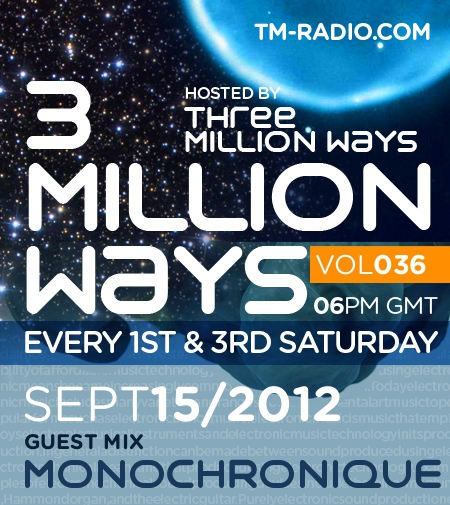 3 Million Ways 036 (from September 15th, 2012)