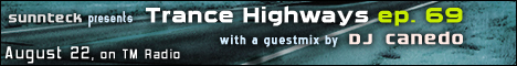 Trance Highways :: episode 69 (aired on August 22nd, 2007) banner logo