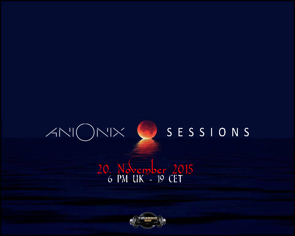 Ani Onix Sessions :: Episode aired on November 20, 2015, 6pm banner logo