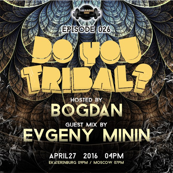 DO YOU TRIBAL? :: Episode aired on April 27, 2016, 4pm banner logo