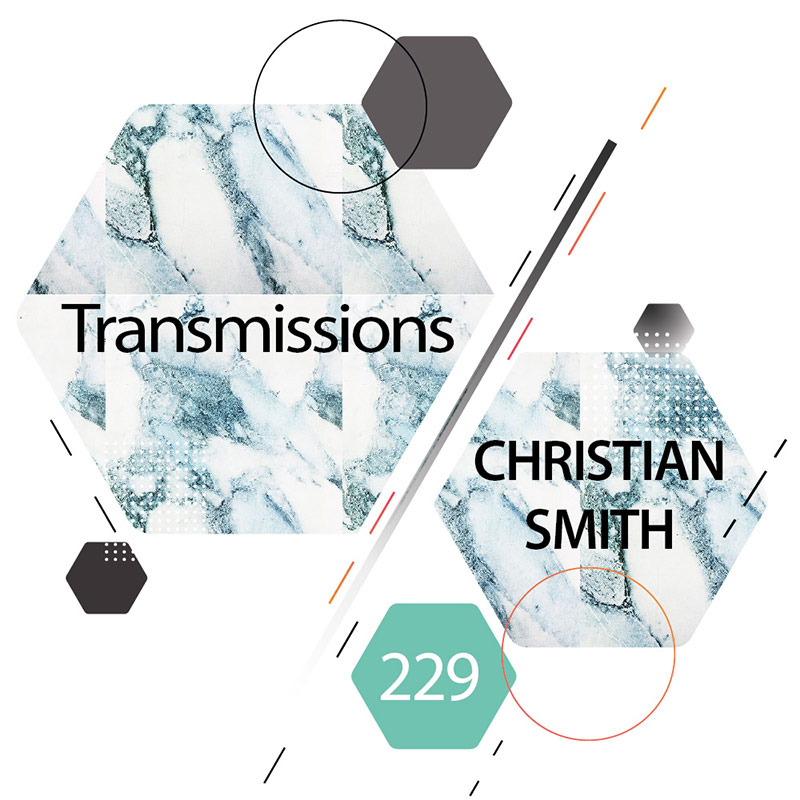 Transmissions :: Episode 229, guest mix Christian Smith (aired on May 8th, 2018) banner logo