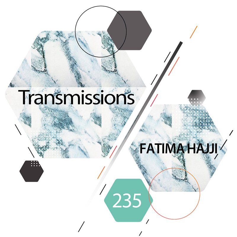 Transmissions :: Episode 235, guest mix Fatima Hajji (aired on June 19th) banner logo
