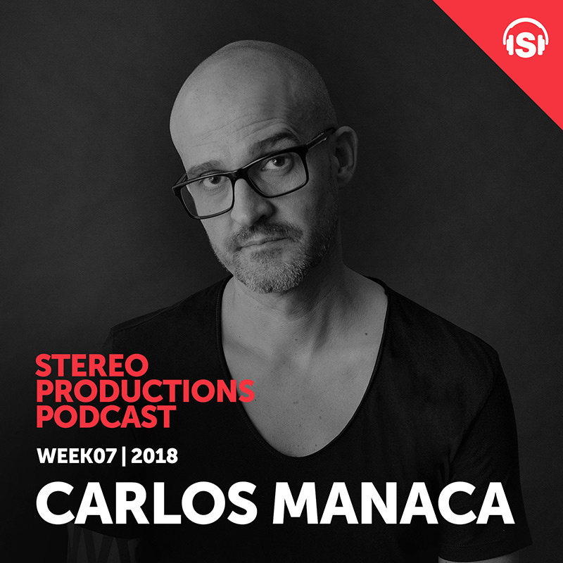 Episode 236, guest mix Carlos Manaca (from February 16th, 2018)