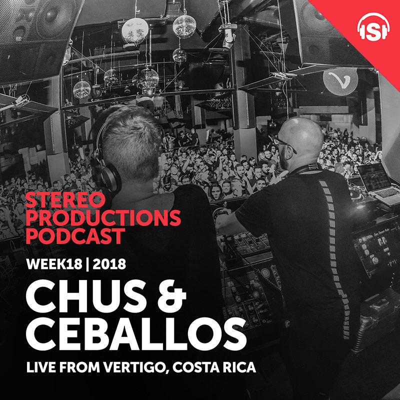 Stereo Productions Podcast :: Episode 247, live at Vertigo, Costa Rica (aired on May 4th, 2018) banner logo