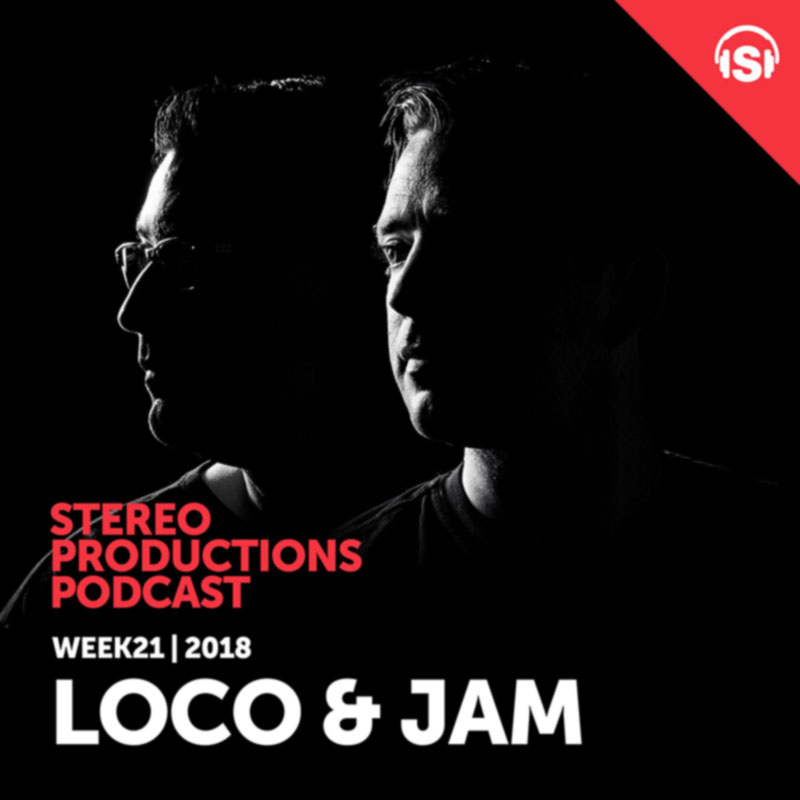 Stereo Productions Podcast :: Episode 250, guest mix Loco & Jam (aired on May 25th, 2018) banner logo