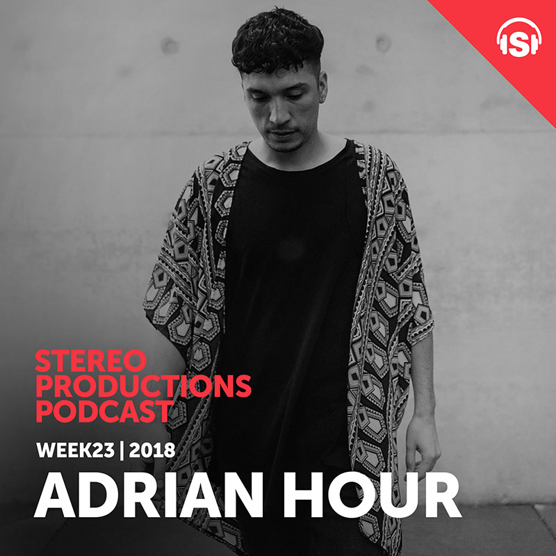 Stereo Productions Podcast :: Episode 252, guest mix Adrian Hour (aired on June 8th, 2018) banner logo