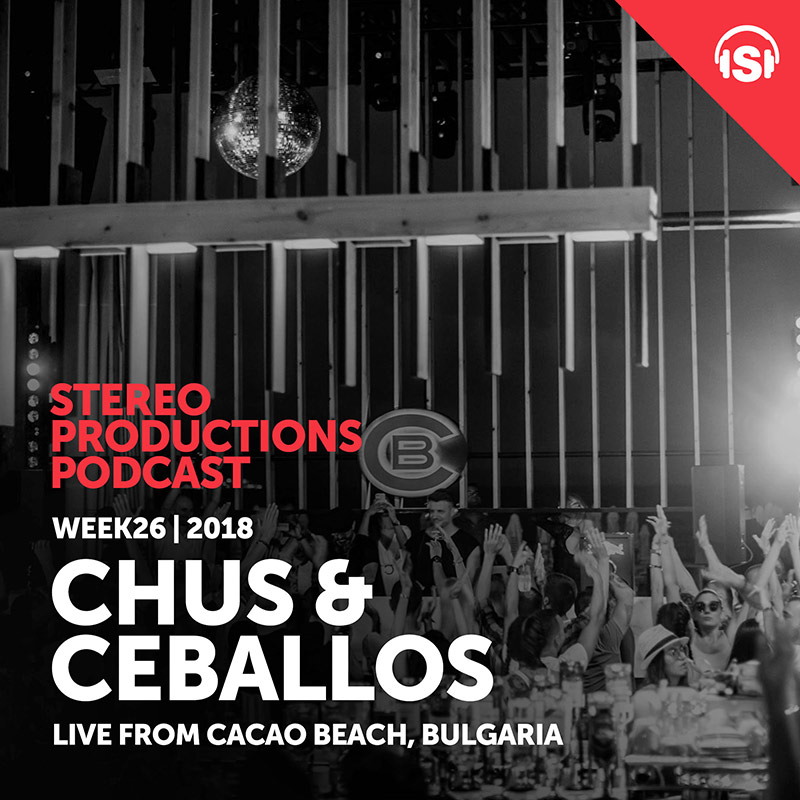Stereo Productions Podcast :: Episode 255, live at Cacao Beach, BG (aired on June 29th, 2018) banner logo