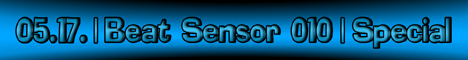 Beat Sensor :: Beat Sensor 010 - SPECIAL EDITION (aired on May 17th, 2007) banner logo