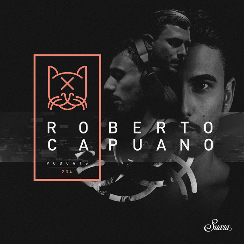 Episode 234, guest mix Roberto Capuano (from August 16th, 2018)