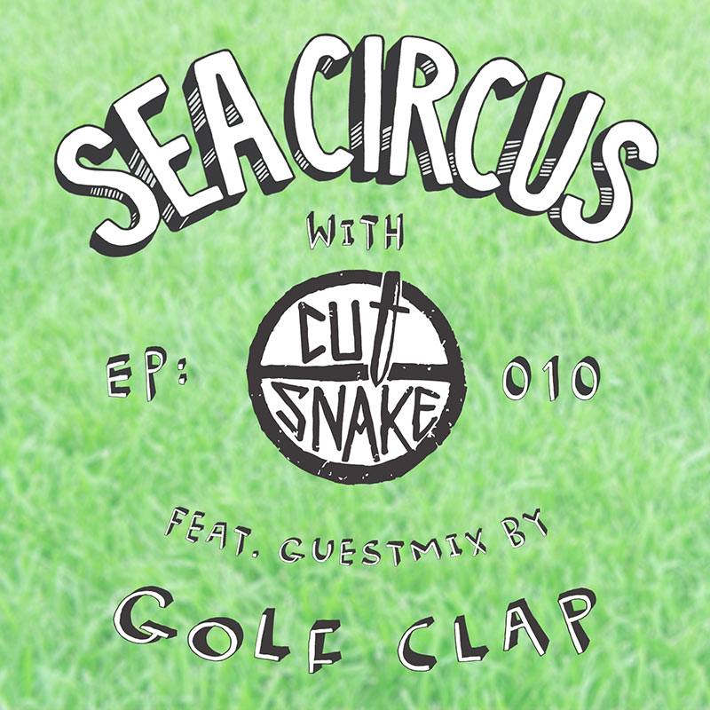 Episode 010, Golf Clap guest mix (from October 5th, 2017)