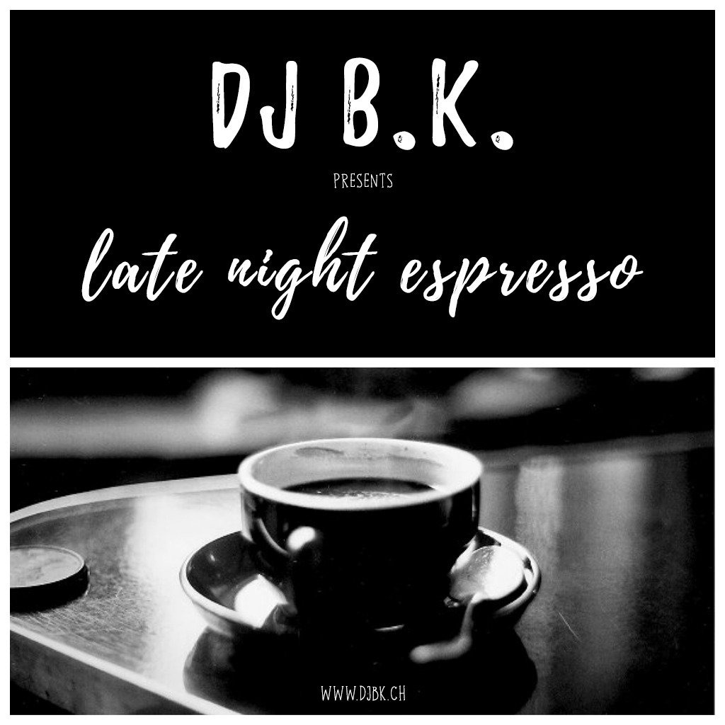 DJ B.K. presents: LATE NIGHT ESPRESSO :: Episode 039 (aired on June 2nd, 2019) banner logo