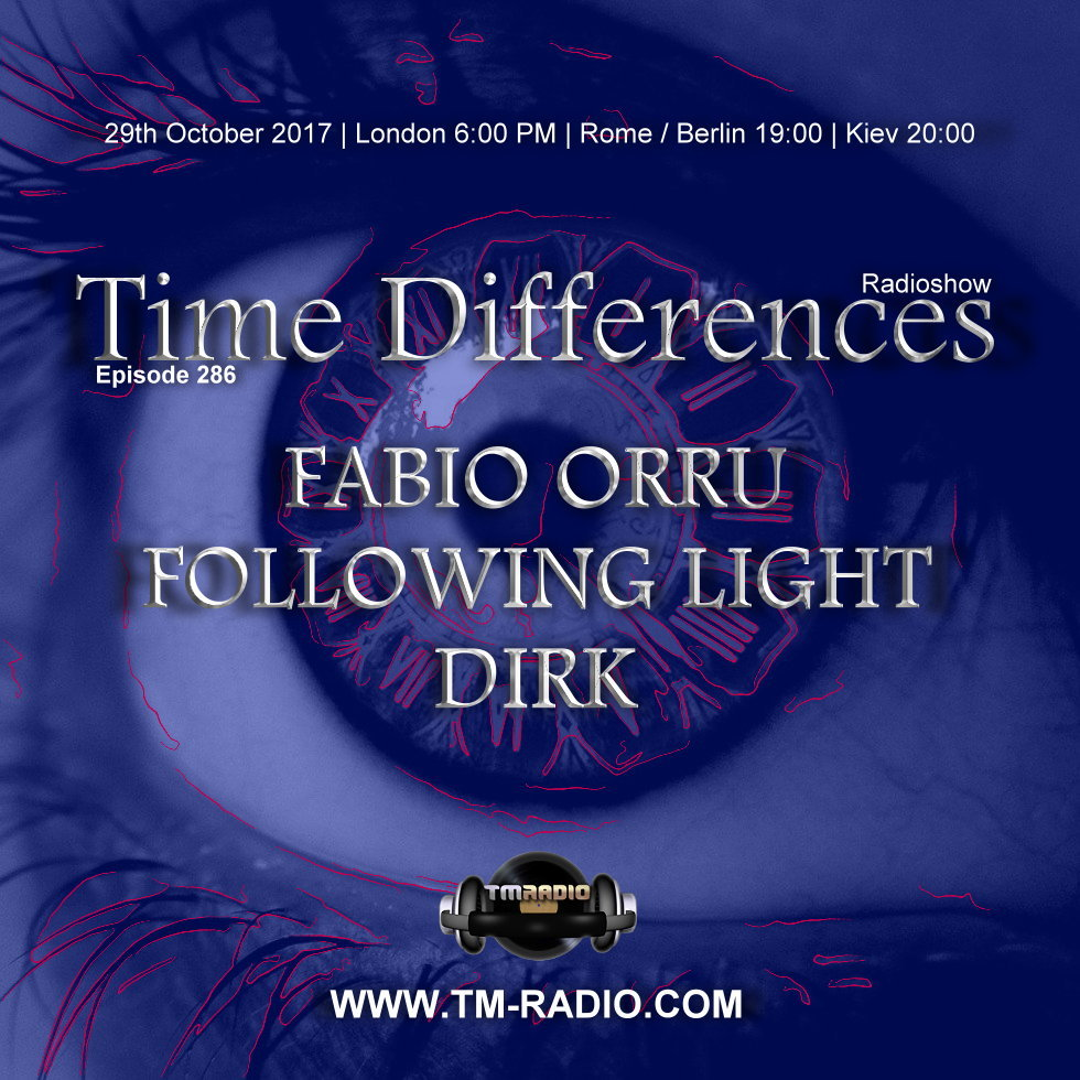 Time Differences :: Episode 286, with hosts Fabio Orru, Following Light and Dirk (aired on October 29th, 2017) banner logo