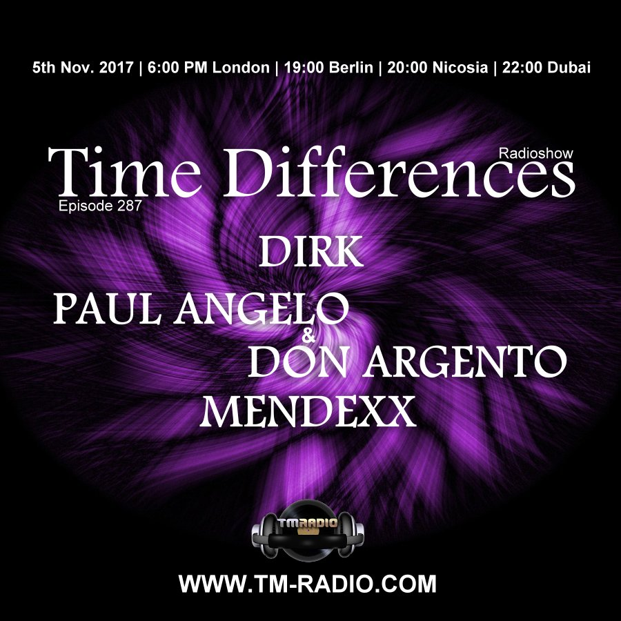 Time Differences :: Episode 287, with host Dirk | guests Paul Angelo & Don Argento, Mendexx (aired on November 5th, 2017) banner logo