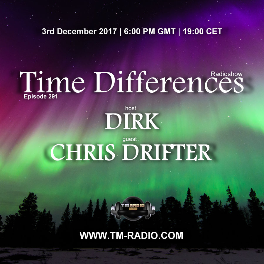 Episode 291, with host Dirk and guest Chris Drifter (from December 3rd, 2017)