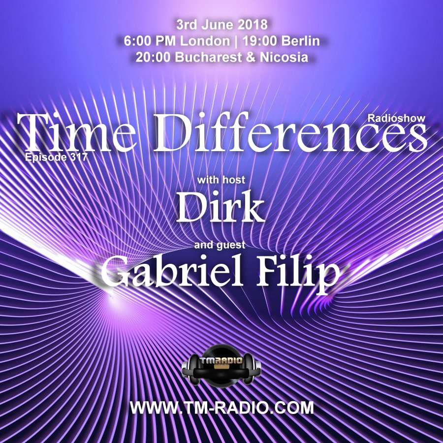 Time Differences :: Episode 317, with guest Gabriel Filip & host Dirk (aired on June 3rd, 2018) banner logo