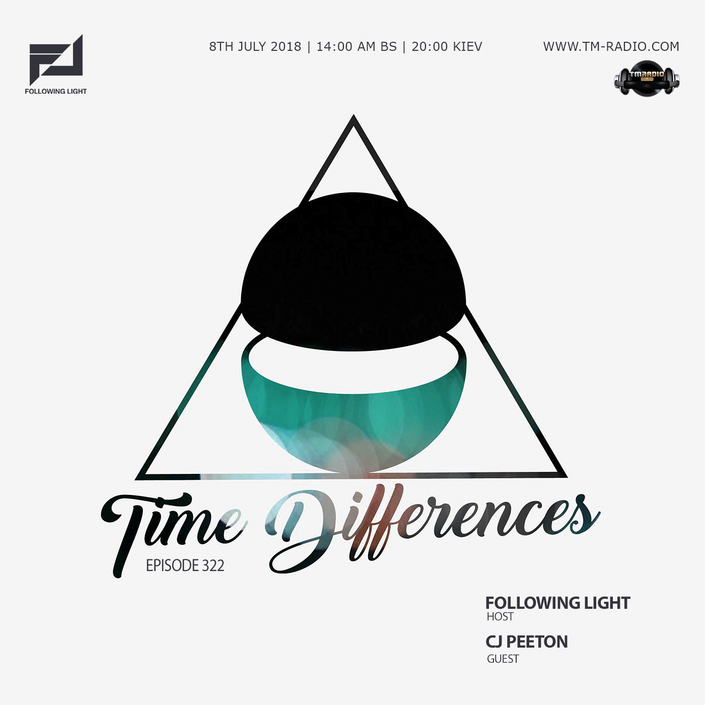 Time Differences :: Episode 322, with guest CJ Peeton and host Following Light (aired on July 8th, 2018) banner logo