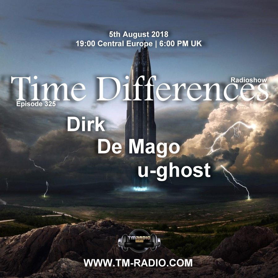 Time Differences :: Episode 325, with guests De Mago, u-ghost & host Dirk (aired on August 5th, 2018) banner logo