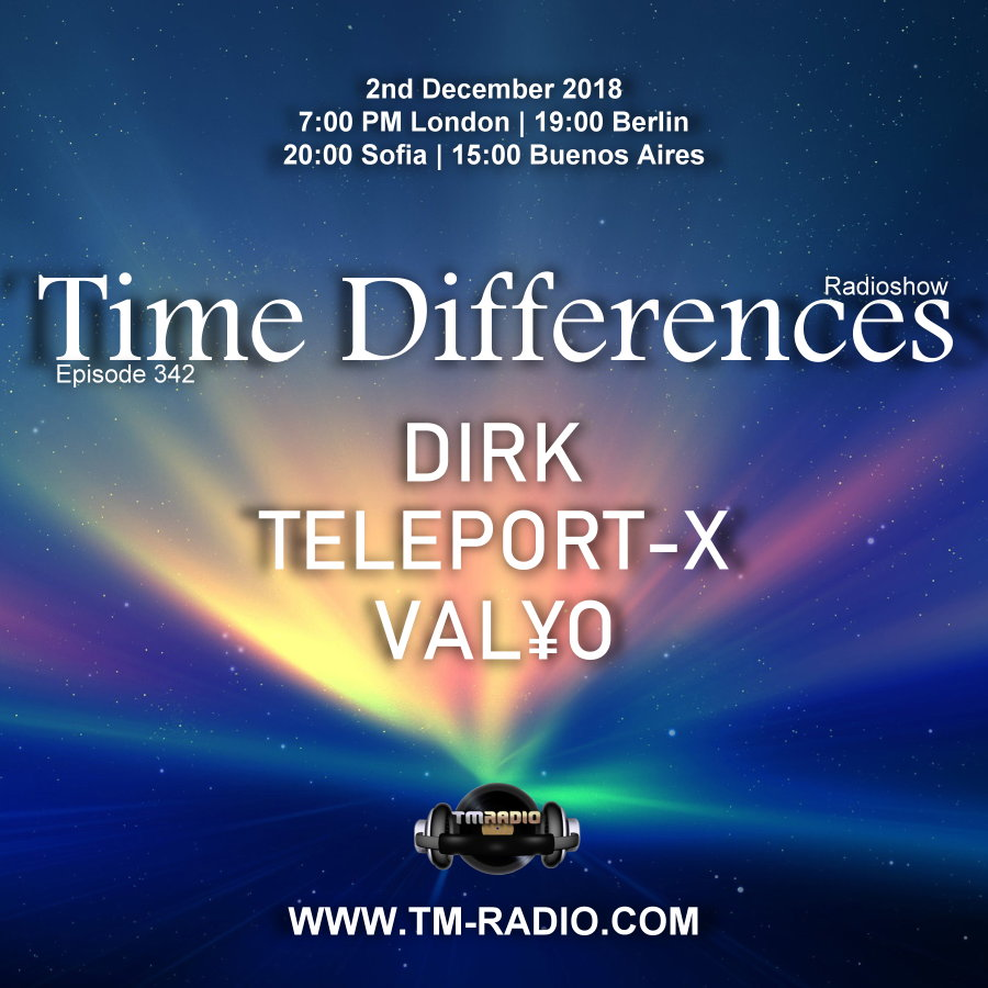 Episode 342, with host Dirk and guests Teleport-X & Valyo (from December 2nd, 2018)