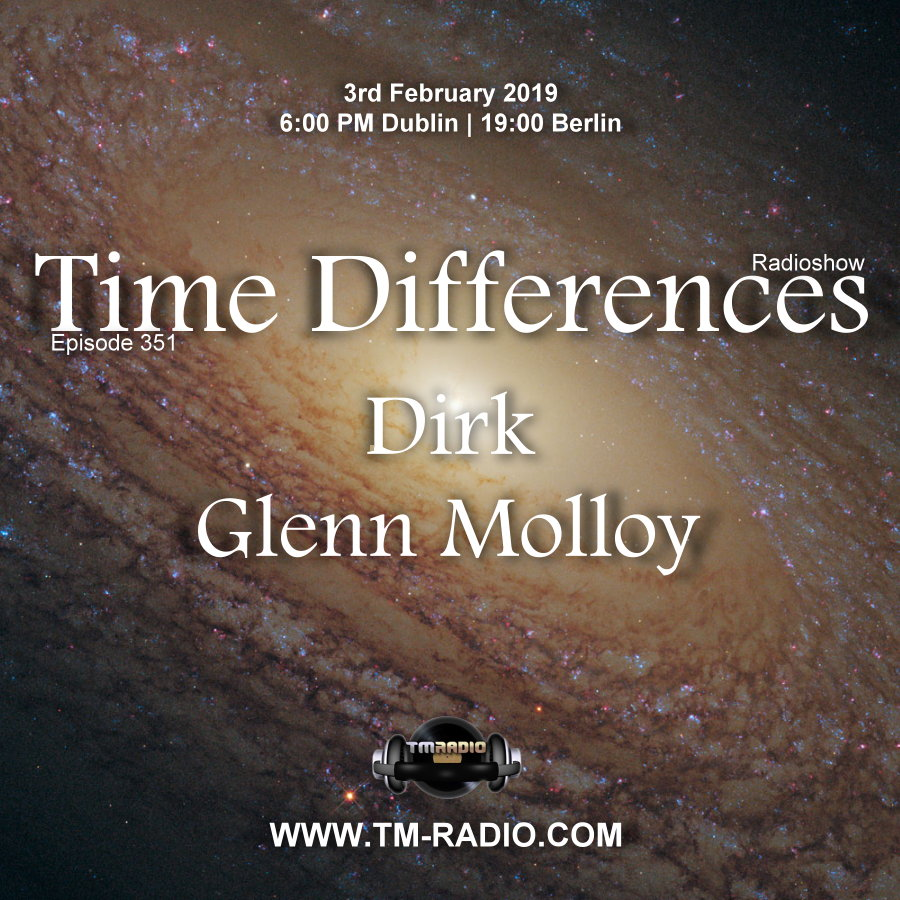 Time Differences :: Episode 351, with guest Glenn Molloy & host Dirk (aired on February 3rd, 2019) banner logo