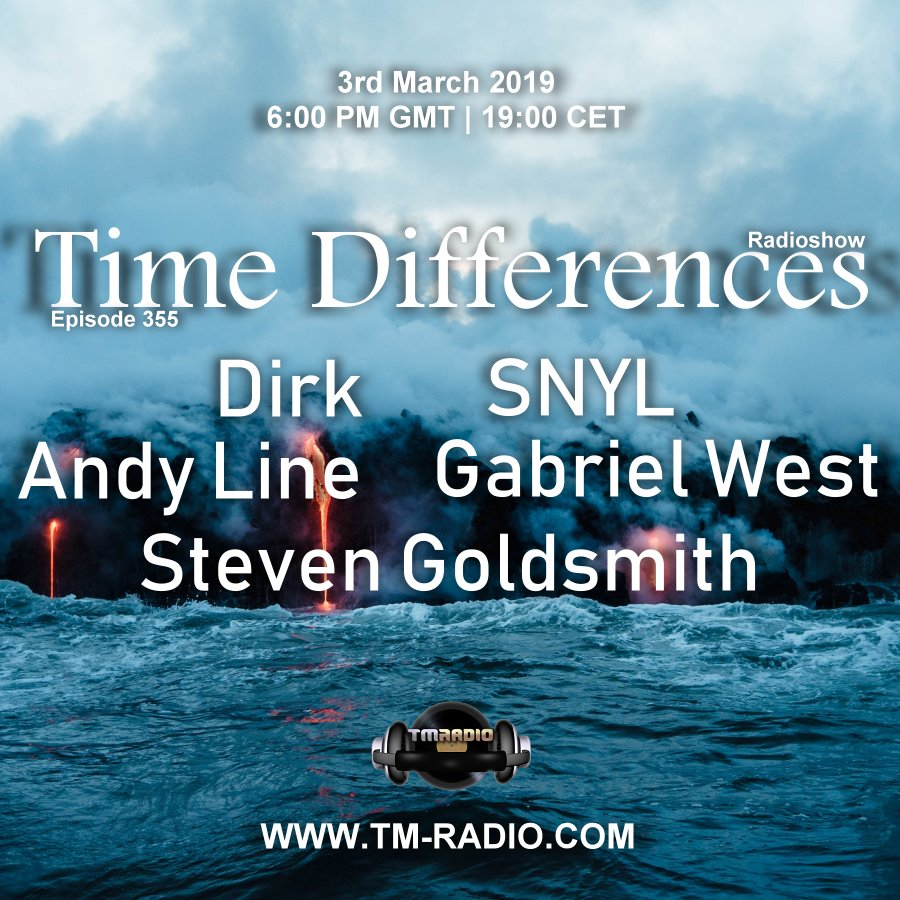 Time Differences :: Episode 355, with guests SNYL, Gabriel West, Andy Line, Steven Goldsmith and host Dirk (aired on March 3rd) banner logo