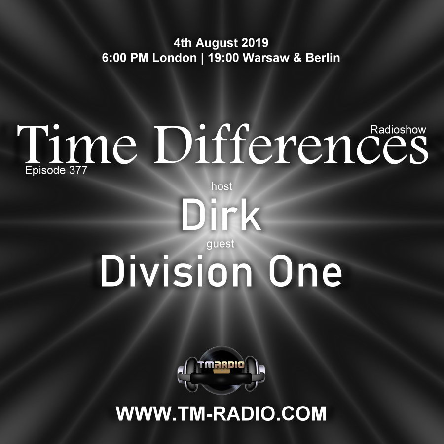 Time Differences :: Episode 377, with guest Division One and host Dirk (aired on August 4th, 2019) banner logo