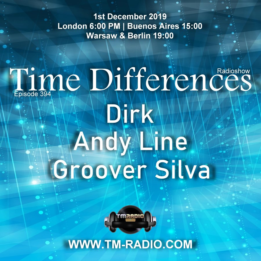 Time Differences :: Episode 394, with guests Andy Line, Groover Silva & host Dirk (aired on December 1st, 2019) banner logo