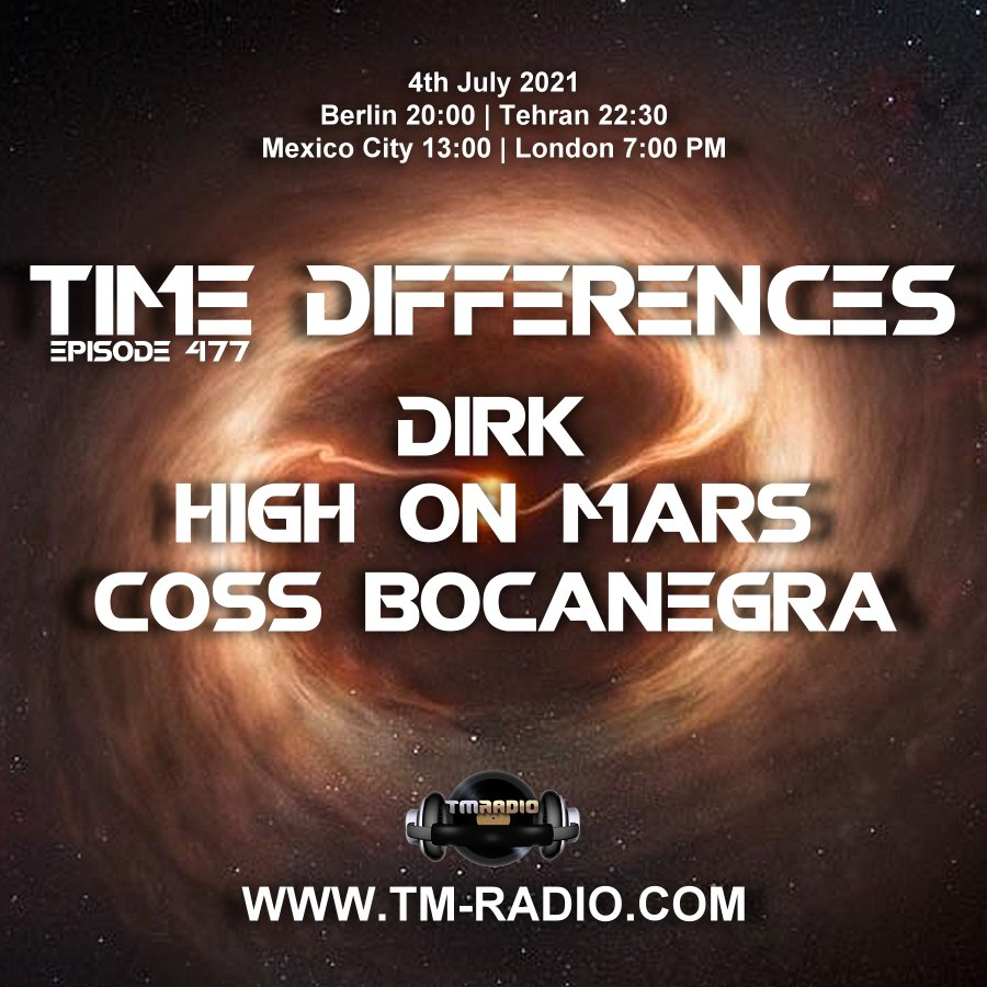 Time Differences :: Episode 477, with guests High On Mars, Coss Bocanegra & host Dirk (aired on July 4th) banner logo